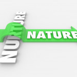 Nature or Nurture